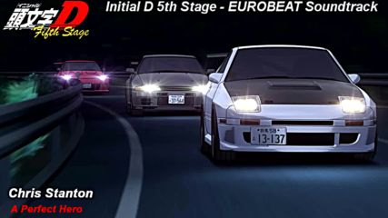Initial D 5th Stage Soundtrack - A Perfect Hero
