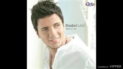 Dado Kukic - Sve mi se na tebi svidja - (Audio 2009)