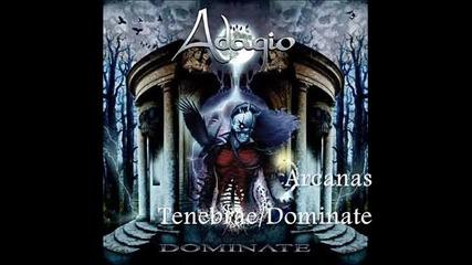 Adagio - [02] - Arcanas Tenebrae / Dominate