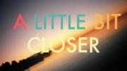 Tegan And Sara - Closer (Оfficial video)