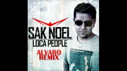 Sak Noel Loca People By Dj Pesho Remix