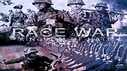Race War - Hoch In Ehren!
