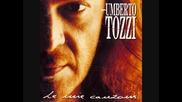 Umberto Tozzi - Gli innamorati