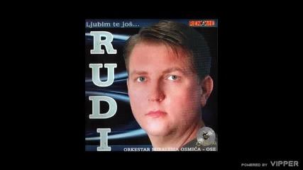 Ruvejd Osmic Rudi - Znaj da ljubav ne moze umrijeti