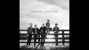 Luminate - Healing in Your Arms