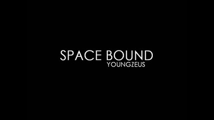 Space Bound (remix) !!