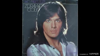 Zdravko Colic - Glavo luda - (Audio 1977)