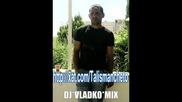 Taлисмaнчeто 2013dj Vlako Mix httpxat.comtalismancheto
