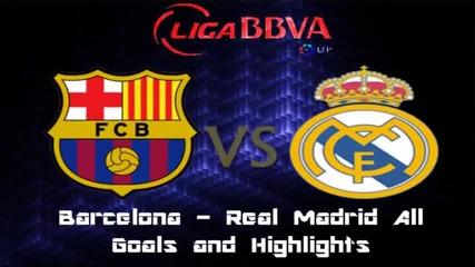 Барселона 2:2 Реал Мадрид (всички голове)
