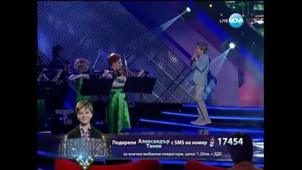 Александър Танев - Големите надежди 1/4-финал - 07.05.2014 г.