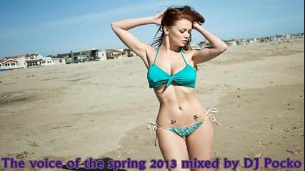 The Voice of the Spring 2013 Bulgaria ( Mixed by Dj Pocko)