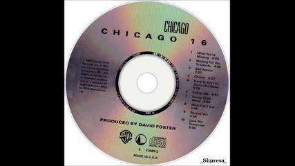 Chicago – Love Me Tomorrow