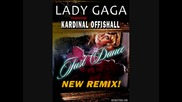 Lady Gaga ft Kardinall Offishall - Just dance (red one remix)