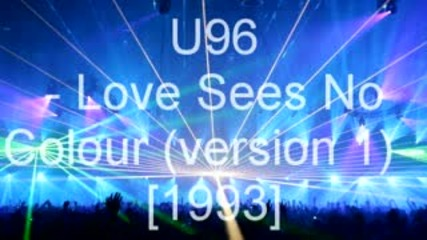 u96 love sees no colour