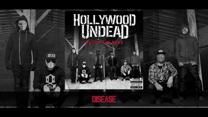 Hollywood Undead - Disease [preview] (w⁄lyrics)