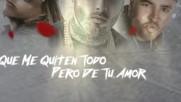 Zion y Lennox Ft. Nicky Jam - Mi Tesoro Video letra lyric