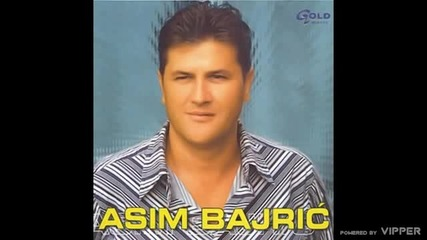 Asim Bajric - Nisi ti boginja - (Audio 2003)