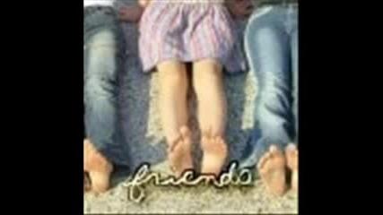 Friends .. [?]