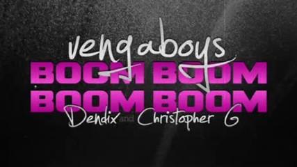 Vengaboys Boom Boom Boom Boom Dendix Christopher G Bootleg Miss You Dj Summer Hit Bass Mix Dance