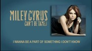 [lyrics] Miley Cyrus - Cant Be Tamed