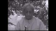 Д. Кришнамурти - Открита дискусия, Мадрас , 11.01.1979 /3/