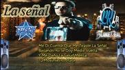 Daddy Yankee - La Senal Prestige