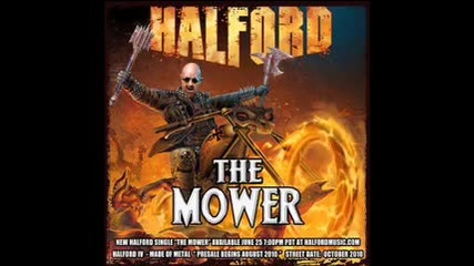 Halford - The Mower (new Single)