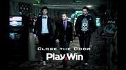 Playwin - Close The Door