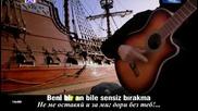 Mithat Korler - Beni Sensiz Birakma - Нито миг без теб (prevod)