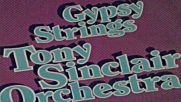 tony sinclair orchestra--gypsy strings-1978