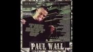 Paul Wall Feat Mike Jones - Im A Pimp