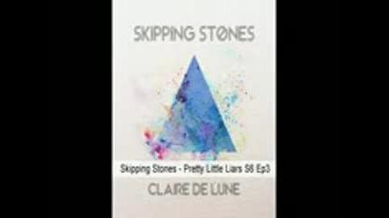 Pretty Little Liars - Skipping Stones (season 6x3 Claire De Lune)