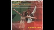 Tandem-istanbul[i`m A Fool For Istanbul-1979]