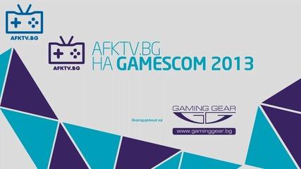 Приключението на Afk Tv и Zing на Gamescom 2013 стартира!