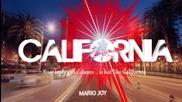 Mario Joy - California (превод)