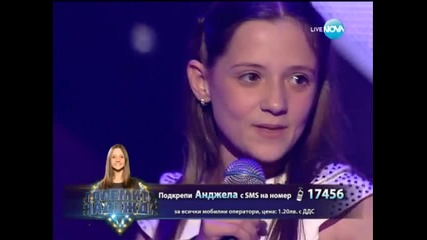 Анджела - Големите надежди - 02.04.2014 г.
