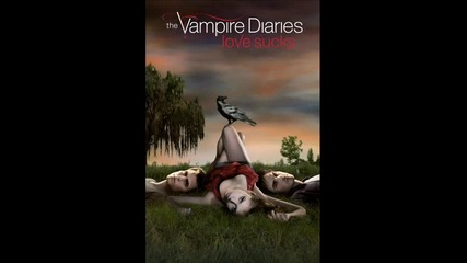 Vampire Diaries s1ep18 Katy Perry - Use Your Love