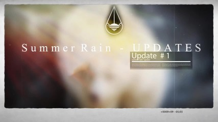 SUMMER RAIN - UPDATE #1