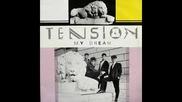 Tension - My Dream ©1986 [italo Disco]