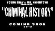 Young Trav ft. Mr. Knightowl - Criminal History