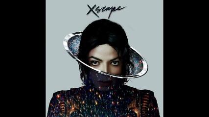 Michael Jackson - Xscape (превод) (official Version 2014)