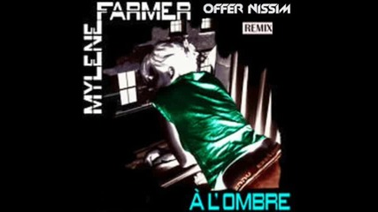 [release]offer Nissim-a L'ombre (ft.mylene Farmer)(remix)