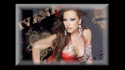 Ивана - Да правим спомени Цялата песен !