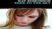 Kat Edmonson ♚ Just Like Heaven