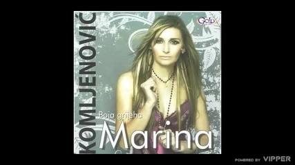 Marina Komljenovic - Ljubi da poludim - (Audio 2010)