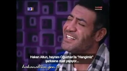 Hakan Altun & Oguzhan Gurcan - Hangimiz Sucluyuz Duet
