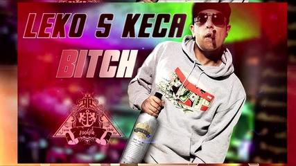 100 Kila - Леко с Кеца Bitch !