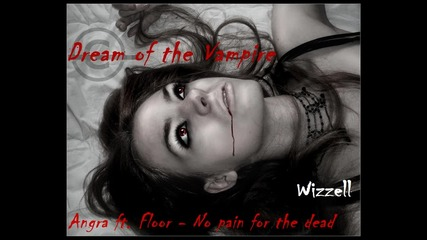 Dream of the Vampire  Angra ft. Floor - No pain for the dead