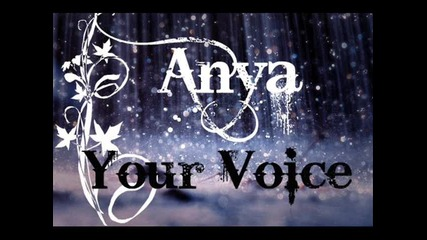 Anya - Your Voice