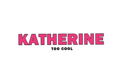 I'm too cool for you .. // Katherine